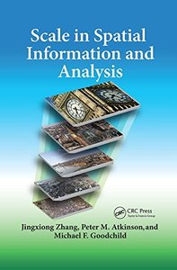 Scale in Spatial Information and Analysis-cover