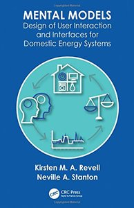 Mental Models: Design of User Interaction and Interfaces for Domestic Energy Systems-cover