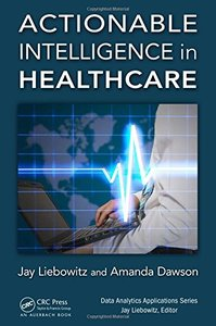 Actionable Intelligence in Healthcare (Data Analytics Applications)-cover