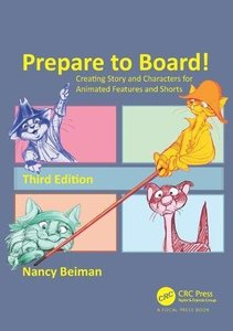 Prepare to Board! Creating Story and Characters for Animated Features and Shorts, third Edition-cover