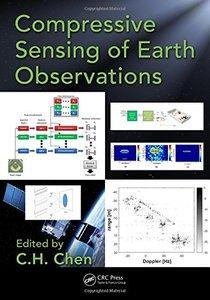 Compressive Sensing of Earth Observations (Signal and Image Processing of Earth Observations)-cover