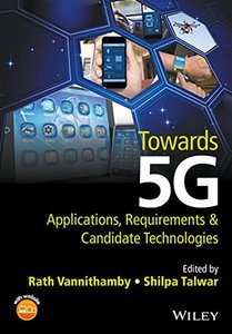 Towards 5G: Applications, Requirements and Candidate Technologies (Hardcover)-cover