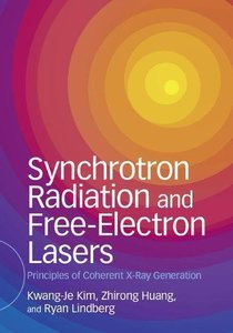 Synchrotron Radiation and Free-Electron Lasers: Principles of Coherent X-Ray Generation (Hardcover)-cover