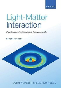 Light-Matter Interaction: Physics and Engineering at the Nanoscale, 2/e (Paperback)-cover