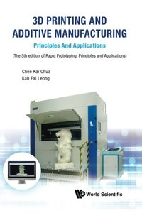 3D Printing and Additive Manufacturing: Principles and Applications: Fifth Edition of Rapid Prototyping, 5/e (Hardcover)-cover