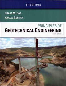 Principles of Geotechnical Engineering, 9/e (SI Edition)-cover
