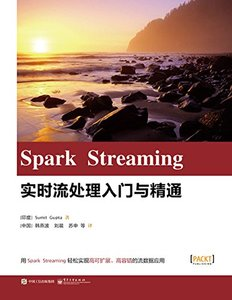 Spark Streaming:實時流處理入門與精通 (Learning real-time processing with Spark Streaming)-cover