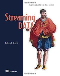 Streaming Data: Understanding the real-time pipeline-cover