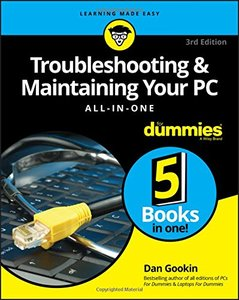 Troubleshooting & Maintaining Your PC All-in-One For Dummies (For Dummies (Computers))-cover
