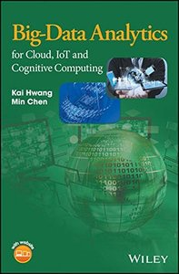 Big-Data Analytics for Cloud, IoT and Cognitive Computing (Hardcover)-cover