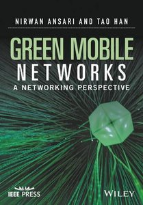 Green Mobile Networks: A Networking Perspective (Wiley - IEEE)-cover