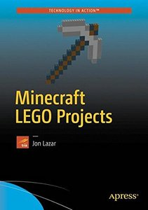 Minecraft LEGO Projects: Modeling Mobs and Monsters with Real World Redstone-cover