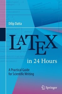 LaTeX in 24 Hours: A Practical Guide for Scientific Writing-cover