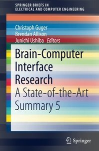 Brain-Computer Interface Research: A State-of-the-Art Summary 5 (SpringerBriefs in Electrical and Computer Engineering)-cover
