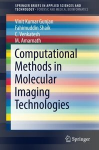Computational Methods in Molecular Imaging Technologies (SpringerBriefs in Applied Sciences and Technology)-cover