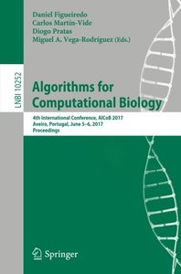 Algorithms for Computational Biology: 4th International Conference, AlCoB 2017, Aveiro, Portugal, June 5-6, 2017, Proceedings (Lecture Notes in Computer Science)-cover