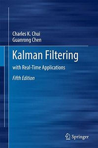 Kalman Filtering: with Real-Time Applications-cover