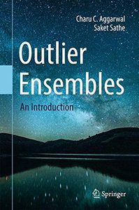 Outlier Ensembles: An Introduction-cover