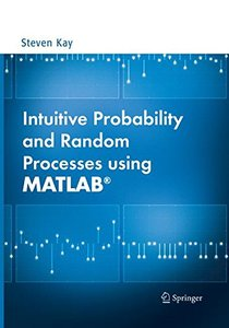 Intuitive Probability and Random Processes using MATLAB簧-cover