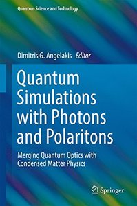 Quantum Simulations with Photons and Polaritons: Merging Quantum Optics with Condensed Matter Physics (Quantum Science and Technology)-cover
