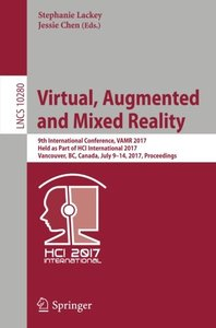 Virtual, Augmented and Mixed Reality: 9th International Conference, VAMR 2017, Held as Part of HCI International 2017, Vancouver, BC, Canada, July ... (Lecture Notes in Computer Science)-cover