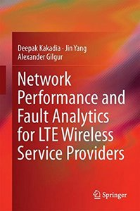 Network Performance and Fault Analytics for LTE Wireless Service Providers-cover