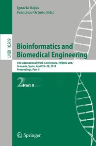 Bioinformatics and Biomedical Engineering: 5th International Work-Conference, IWBBIO 2017, Granada, Spain, April 26??8, 2017, Proceedings, Part II (Lecture Notes in Computer Science)-cover