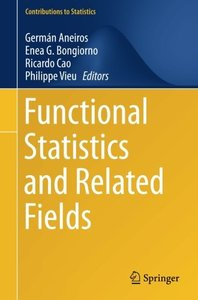 Functional Statistics and Related Fields (Contributions to Statistics)-cover