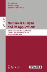 Numerical Analysis and Its Applications: 6th International Conference, NAA 2016, Lozenetz, Bulgaria, June 15-22, 2016, Revised Selected Papers (Lecture Notes in Computer Science)-cover