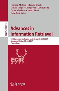 Advances in Information Retrieval: 39th European Conference on IR Research, ECIR 2017, Aberdeen, UK, April 8-13, 2017, Proceedings (Lecture Notes in Computer Science)-cover