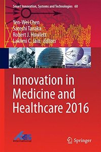 Innovation in Medicine and Healthcare 2016 (Smart Innovation, Systems and Technologies)-cover