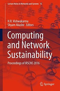 Computing and Network Sustainability: Proceedings of IRSCNS 2016 (Lecture Notes in Networks and Systems)-cover