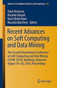 Recent Advances on Soft Computing and Data Mining: The Second International Conference on Soft Computing and Data Mining (SCDM-2016), Bandung, ... in Intelligent Systems and Computing)-cover