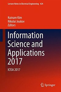Information Science and Applications 2017: ICISA 2017 (Lecture Notes in Electrical Engineering)-cover