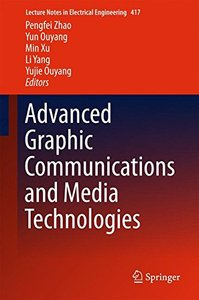 Advanced Graphic Communications and Media Technologies (Lecture Notes in Electrical Engineering)-cover