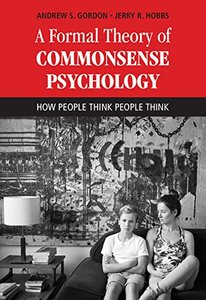 A Formal Theory of Commonsense Psychology: How People Think People Think (Hardcover)-cover