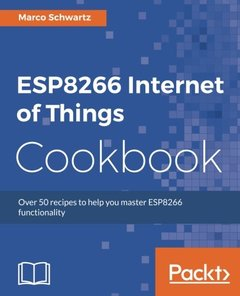 ESP8266 Internet of Things Cookbook-cover