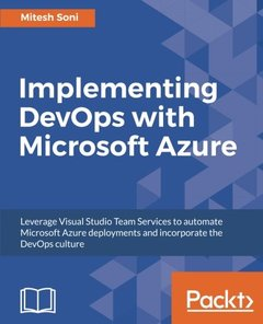 Implementing DevOps with Microsoft Azure