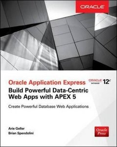 Oracle Application Express: Build Powerful Data-Centric Web Apps with APEX-cover
