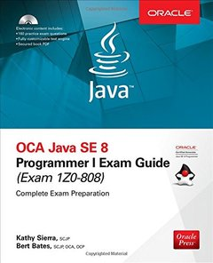 OCA Java SE 8 Programmer I Exam Guide (Exams 1Z0-808)-cover