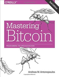 Mastering Bitcoin: Programming the Open Blockchain (Paperback),2E-cover
