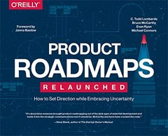 Product Roadmapping: Align Your Teams, and Deliver the Most to Your Customers and Stakeholders-cover