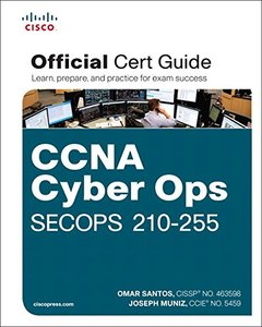 CCNA Cyber Ops SECOPS 210-255 Official Cert Guide (Certification Guide)-cover