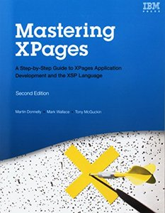 Mastering XPages (Paperback): A Step-by-Step Guide to XPages Application Development and the XSP Language (2nd Edition) (IBM Press)-cover