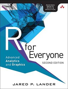 R for Everyone: Advanced Analytics and Graphics, 2/e (Paperback)-cover