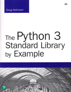 The Python 3 Standard Library by Example (Developer's Library)-cover