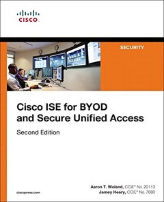 Cisco ISE for BYOD and Secure Unified Access (2nd Edition) (Networking Technology: Security)-cover