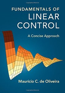 Fundamentals of Linear Control: A Concise Approach-cover