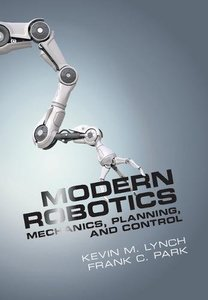 Modern Robotics: Mechanics, Planning and Control-cover
