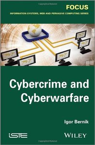Cybercrime and Cyber Warfare (Focus (Wiley))-cover